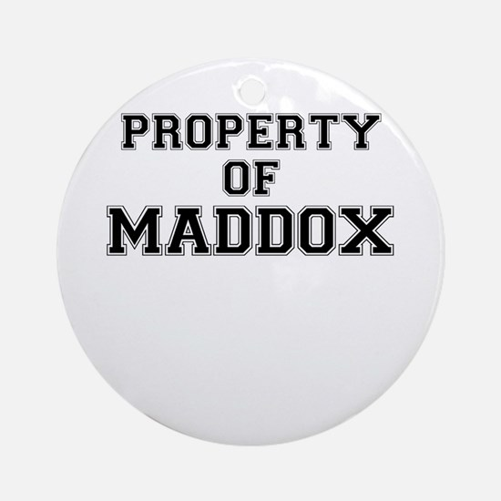 Property of MADDOX Round Ornament