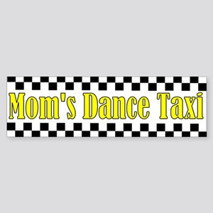 Mom's Dance Taxi Bumper Sticker