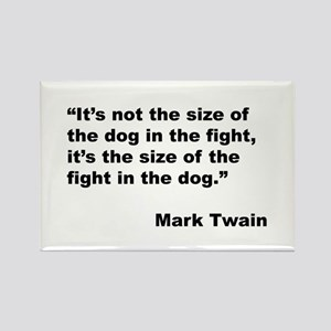 Mark Twain Dog Size Quote Rectangle Magnet