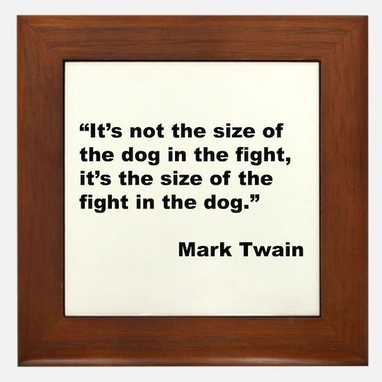 Mark Twain Dog Size Quote Framed Tile
