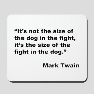 Mark Twain Dog Size Quote Mousepad