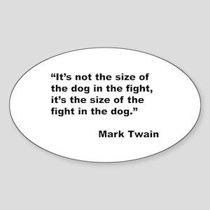 Mark Twain Dog Size Quote Oval Sticker
