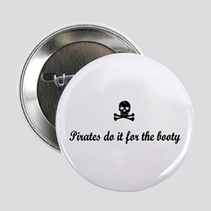 "Pirates' Booty 2.25"" Button"