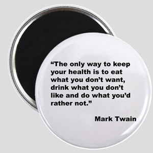 Mark Twain Quote on Health Magnet