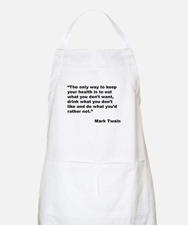 Mark Twain Quote on Health BBQ Apron