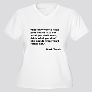 Mark Twain Quote on Health (Front) Women's Plus Si