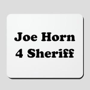 Joe Horn 4 Sheriff Mousepad