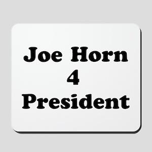 Joe Horn 4 President Mousepad