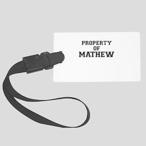 Property of MATHEW Large Luggage Tag
