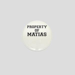 Property of MATIAS Mini Button