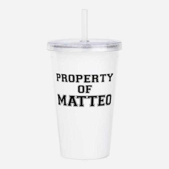 Property of MATTEO Acrylic Double-wall Tumbler