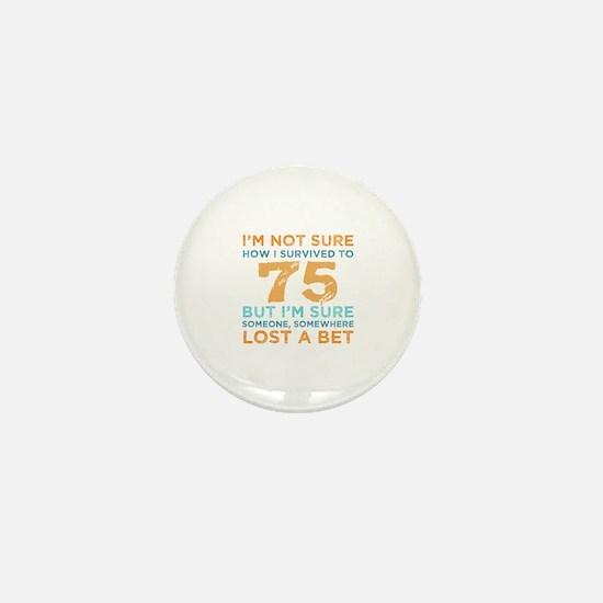 Funny 75th birthday Mini Button