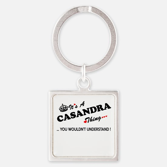 CASANDRA thing, you wouldn't understand Keychains