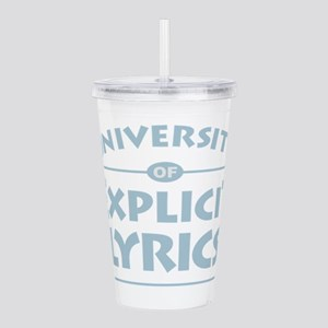 Explicit Lyrics Acrylic Double-wall Tumbler
