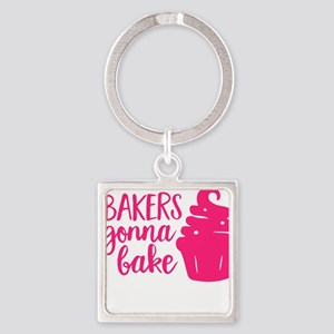 BAKERS GONNA BAKE Keychains