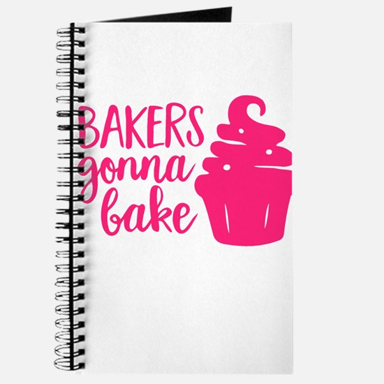 BAKERS GONNA BAKE Journal