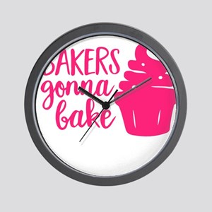 BAKERS GONNA BAKE Wall Clock