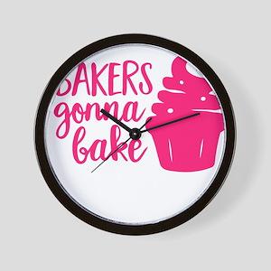BAKERS GONNA BAKE Wall Clock