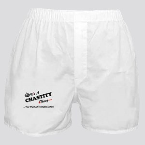CHASTITY thing, you wouldn't understa Boxer Shorts