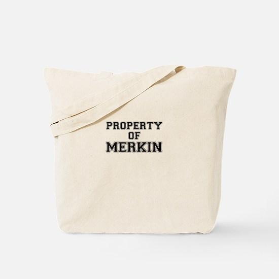 Property of MERKIN Tote Bag