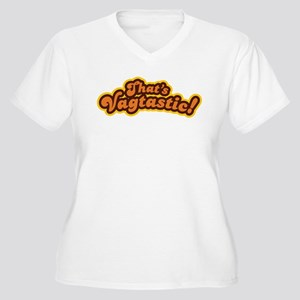 That's Vagtastic! Women's Plus Size V-Neck T-Shirt