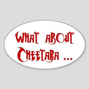 What About Cheetara Oval Sticker
