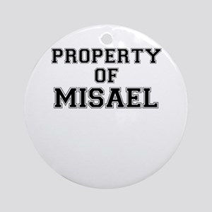 Property of MISAEL Round Ornament