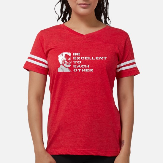 Lincoln: Be Excellent To Each Other Women's Dark T