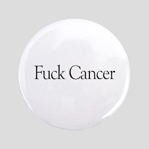 """Fuck Cancer 3.5"""" Button"""