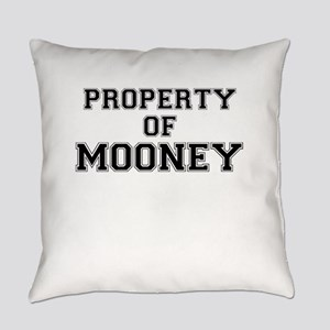 Property of MOONEY Everyday Pillow