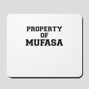 Property of MUFASA Mousepad