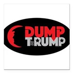 "Dump Therump Square Car Magnet 3"" X 3"""