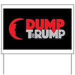 Dump Therump Yard Sign