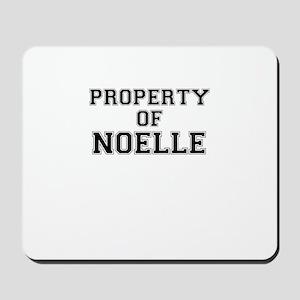 Property of NOELLE Mousepad