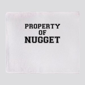 Property of NUGGET Throw Blanket