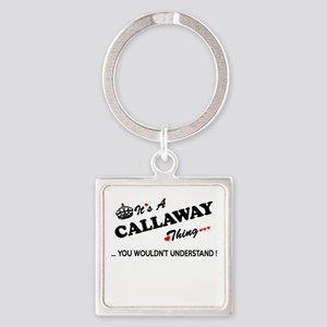 CALLAWAY thing, you wouldn't understand Keychains