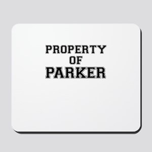 Property of PARKER Mousepad
