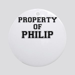 Property of PHILIP Round Ornament