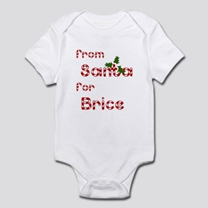 From Santa For Brice Infant Bodysuit