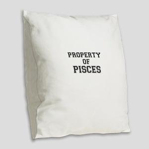 Property of PISCES Burlap Throw Pillow