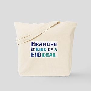 Branden is a big deal Tote Bag