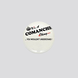COMANCHE thing, you wouldn't understan Mini Button