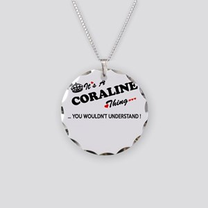 CORALINE thing, you wouldn't Necklace Circle Charm