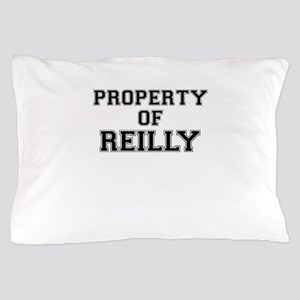 Property of REILLY Pillow Case