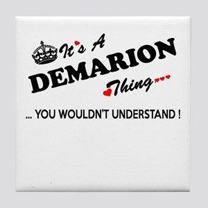 DEMARION thing, you wouldn't understa Tile Coaster