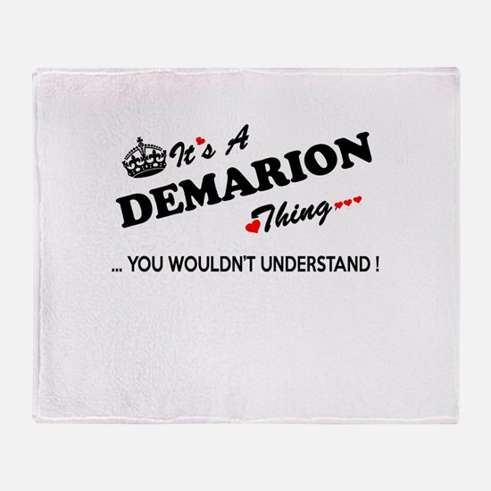 DEMARION thing, you wouldn't underst Throw Blanket