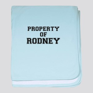 Property of RODNEY baby blanket