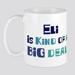 Eli is a big deal Mug
