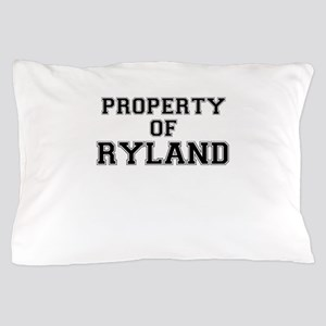 Property of RYLAND Pillow Case