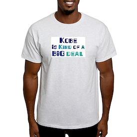 Kobe is a big deal T-Shirt
